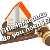 Title Insurance – What is it?