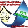 Calgary real estate market prediction 2013 -> buy today